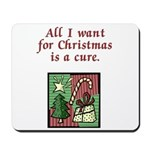 Holiday Cure Mousepad