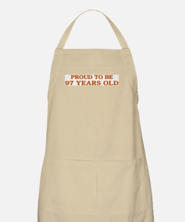 Proud to be 97 Years Old BBQ Apron