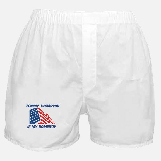 TOMMY THOMPSON is my homeboy Boxer Shorts