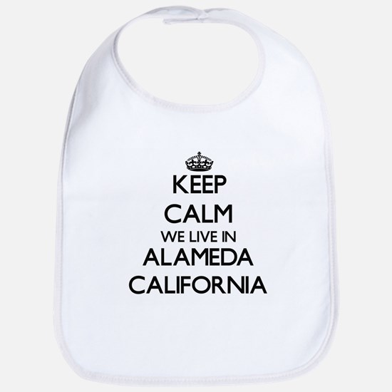 Keep calm we live in Alameda California Bib