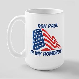 RON PAUL is my homeboy Large Mug