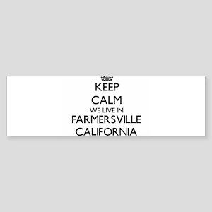 Keep calm we live in Farmersville C Bumper Sticker