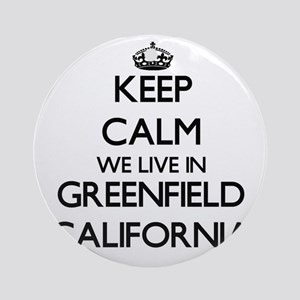 Keep calm we live in Greenfield C Ornament (Round)