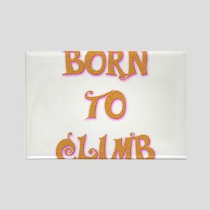 Born To Climb 2 Rectangle Magnet
