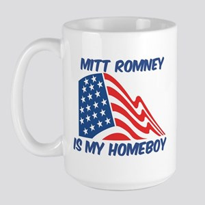 MITT ROMNEY is my homeboy Large Mug