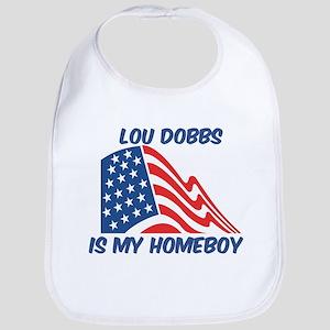 LOU DOBBS is my homeboy Bib