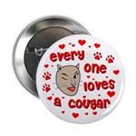 Everyone Loves a Cougar Button