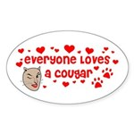 Everyone Loves a Cougar Oval Sticker