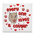 Everyone Loves a Cougar Tile Coaster