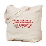 Everyone Loves a Cougar Tote Bag