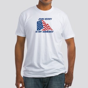 JOHN KERRY is my homeboy Fitted T-Shirt