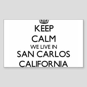 Keep calm we live in San Carlos California Sticker