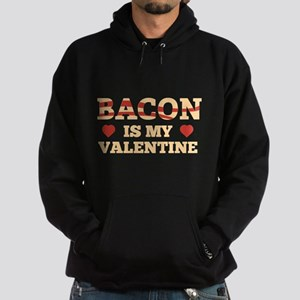 Bacon Is My Valentine Hoodie (dark)