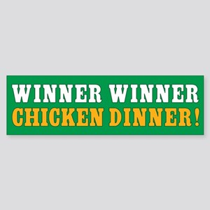Winner Winner Chicken Dinner Bumper Sticker