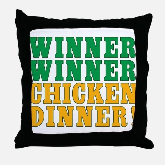 Winner Winner Chicken Dinner Throw Pillow