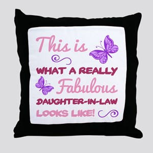 Fabulous Daughter-In-Law Throw Pillow