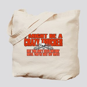 Crazy Trucker Tote Bag