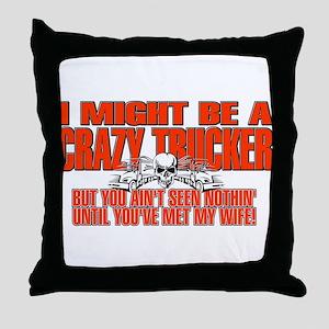Crazy Trucker Throw Pillow