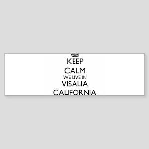 Keep calm we live in Visalia Califo Bumper Sticker
