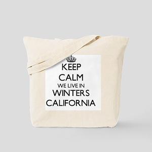 Keep calm we live in Winters California Tote Bag