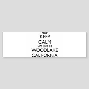 Keep calm we live in Woodlake Calif Bumper Sticker