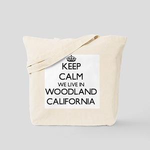 Keep calm we live in Woodland California Tote Bag