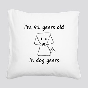 13 dog years 6 Square Canvas Pillow