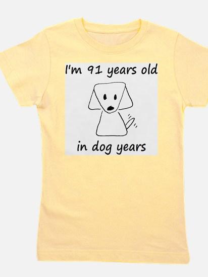 13 dog years 6 Girl's Tee