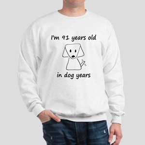 13 dog years 6 Sweatshirt