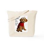 Sick as a Dog Tote Bag