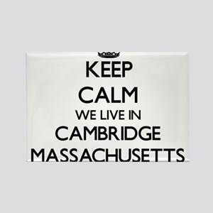 Keep calm we live in Cambridge Massachuset Magnets