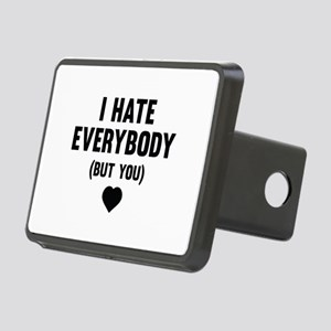 I Hate Everybody (But You) Rectangular Hitch Cover