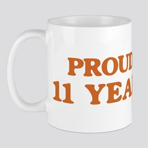 Proud to be 11 Years Old Mug