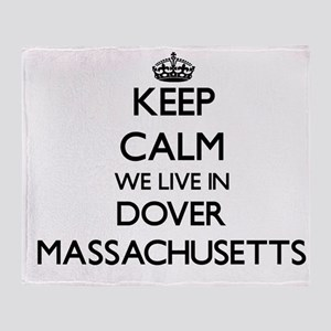 Keep calm we live in Dover Massachus Throw Blanket