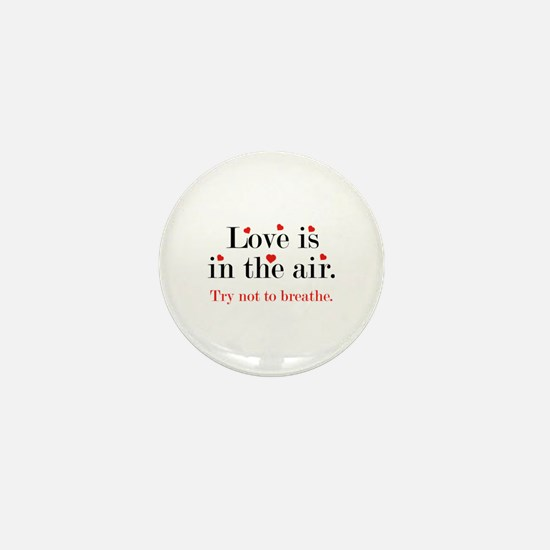 Love Is In The Air Mini Button