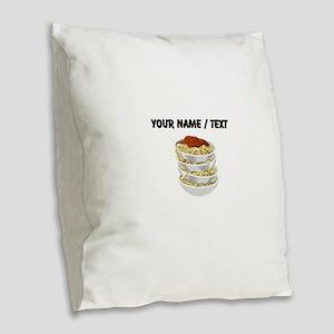 Custom Bowls Of Pasta Burlap Throw Pillow