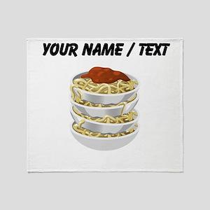 Custom Bowls Of Pasta Throw Blanket