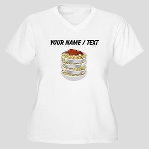 Custom Bowls Of Pasta Plus Size T-Shirt