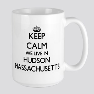 Keep calm we live in Hudson Massachusetts Mugs