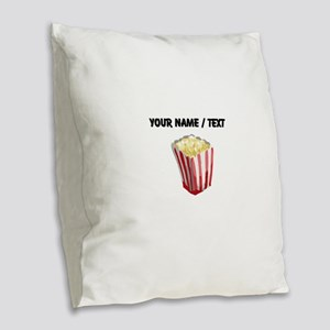 Custom Popcorn Burlap Throw Pillow