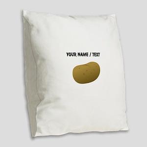Custom Potato Burlap Throw Pillow