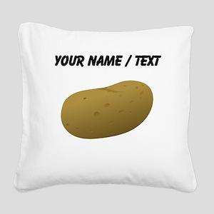 Custom Potato Square Canvas Pillow