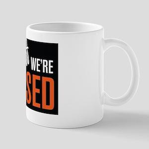 Fuck Off We're Closed Mug