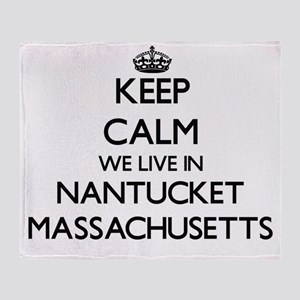 Keep calm we live in Nantucket Massa Throw Blanket
