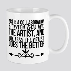 Art is a collaboration between God and the ar Mugs