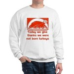 Thanksgiving Humor Blessing Sweatshirt