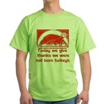 Thanksgiving Humor Blessing Green T-Shirt