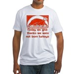 Thanksgiving Humor Blessing Fitted T-Shirt