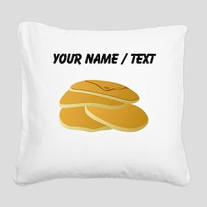 Custom Pancakes Square Canvas Pillow