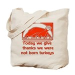 Thanksgiving Humor Blessing Tote Bag